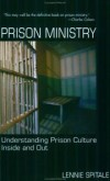 Lennie Spitale - Prison Ministry