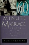 Rob Parsons - The Sixty Minute Marriage Builder