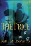 Kathi Mills-Macias - The price