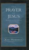 Ken Hemphill - The prayer of Jesus