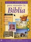 Kendell Easley - Guia Holman para entender la Biblia