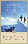 John Trent, Rodney Cox, Eric Tooker - Leading from your strengths