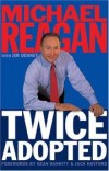 Michael Reagan with Jim Denney - Twice adopted