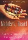 Brenda Pace, Carol Mcglothlin - Medals Above My Heart