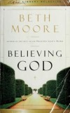 Beth Moore - Believing God