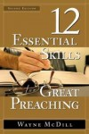 Wayne McDill - 12 Essential Skills for Great Preaching