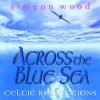 Product Image: Simeon Wood - Across The Blue Sea