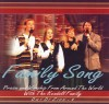 Product Image: The Kendall Family - Family Song: Praise And Worship From Around The World With The Kendall Family