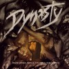 Dynasty - Truer Living With A Youthful Vengeance