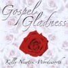 Product Image: Kelly Newton-Wordsworth - Gospel Gladness