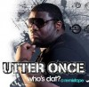 Product Image: Utter Once - Who's Dat: A Remixtape