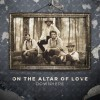 "Picture of the ""On The Altar Of Love"" album cover"