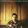 Product Image: Liam Blake - You And Other Stories