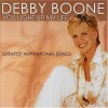 Product Image: Debby Boone - You Light Up My Life: Greatest Inspirational Songs