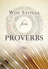 Olivia Warburton - Wise Sayings From Proverbs