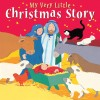 Lois Rock - My Very Little Christmas Story