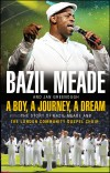 Product Image: Bazil Meade & Jan Greenough - A Boy, A Journey, A Dream: The Story Of Bazil Meade And The London Community Gospel Choir