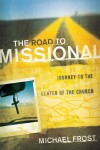Michael Frost - The Road To Missional