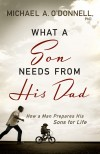Michael O'Donnell - What A Son Needs From His Dad