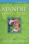 Lois Gladys Leppard - The Mandie Collection Vol 10