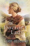 Jody Hedlund - The Doctor's Lady