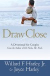 William F & Joyce Harley - Draw Close