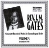 Product Image: Rev J M Gates - Complete Recorded Works In Chronological Order Vol 4: 1926