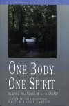 D. Larsen, S. Larsen - One Body, One Spirit: Building Relationships in the Church (Fisherman Bible Study Guides)