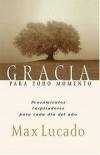 Product Image: Max Lucado; [traductor, Guillermo Cabrera Leyva] - Gracia para todo momento