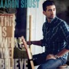 Product Image: Aaron Shust - This Is What We Believe