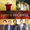 Product Image: Gaither Vocal Band - I Am A Promise
