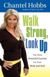 Chantel Hobbs - Walk Strong, Look Up