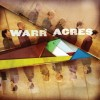 Product Image: Warr Acres - Warr Acres