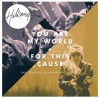 Product Image: Hillsong - You Are My World / For This Cause