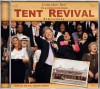 Product Image: Bill & Gloria Gaither - Tent Revival Homecoming