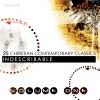 Product Image: 25 Christian Contemporary Classics - 25 Christian Contemporary Classics Vol 1: Indescribable
