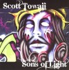 Product Image: Scott Towaij - Sons Of Light