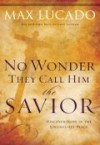 Product Image: Max Lucado - No Wonder They Call Him The Savior