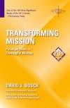 David J. Bosch - Transforming Mission