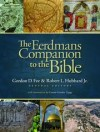 Gordon D. Fee, Robert L. Hubbard Jr. - The Eerdmans Companion to the Bible