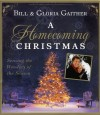 Bill & Gloria Gaither - A Homecoming Christmas: Sensing The Wonders Of The Season
