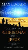 Product Image: Max Lucado - Celebrating Christmas With Jesus (Pack of 25)