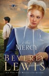 Beverly Lewis - The Mercy (Large Print)