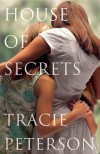 Tracie Peterson - House Of Secrets (Large Print)