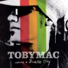 TobyMac - Welcome To Diverse City