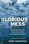 Mike Howerton - Glorious Mess