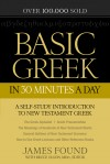 James Found - Basic Greek In 30 Minutes A Day