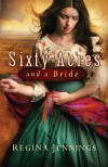 Regina Jennings - Sixty Acres And A Bride