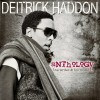 Product Image: Deitrick Haddon - Anthology: The Writer & His Music