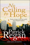Patrick Regan, & Liza Hoeksma - No Ceiling To Hope